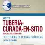 Tuberiacurada-en-sitio (CIPP, Su Sigla en Ingles, Primera Edicion) (CIPP Good Practices Spanish Translation, First Edition) - 2017