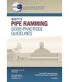 NASTT's Pipe Ramming Good Practices Guidelines  – First Edition (2020)