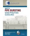 Pipe Bursting Good Practices Guidelines Manual - 2019 (3rd Edition)